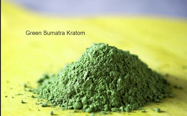 Green Sumatra Kratom | Best effects, benefits, Side effects & origin