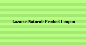 Lazarus Naturals reviews