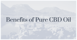 Cbd Pure Reviews | Pure Natural Cbd & Tincture Benefits